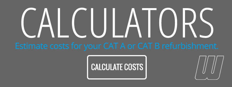 Calculator - Estimate your next CAT A or CAT B refurbishment